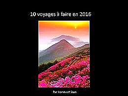 diaporama pps 10 voyages à faire en 2016