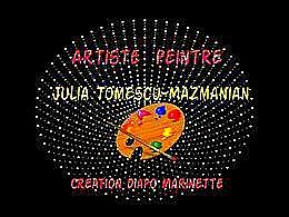 diaporama pps Artiste peintre Julia Tomescu Mazmanian