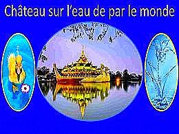 diaporama pps Château sur l'eau de par le monde