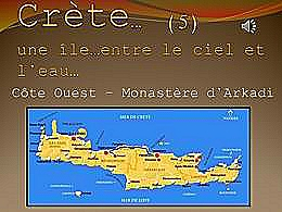 diaporama pps Crète 5 – Côte Ouest – Monastère d'Arkadi