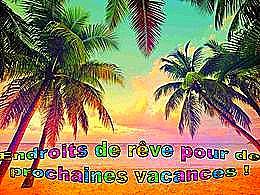 diaporama pps Endroits de rêve pour vos prochaines vacances