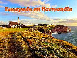diaporama pps Escapade en Normandie
