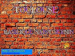 diaporama pps Basilique Saint-Sernin de Toulouse