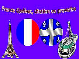 diaporama pps France Québec – Citation ou proverbe