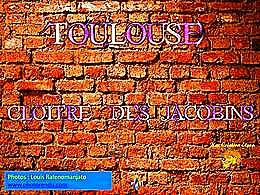 diaporama pps Cloitre des jacobins – Toulouse