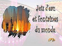 diaporama pps Jets d'eau et fontaines du monde