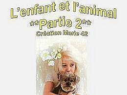 diaporama pps L'enfant et l'animal partie 2