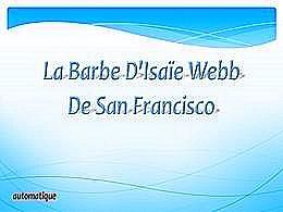 diaporama pps La barbe d'Isaïe Webb – San Francisco