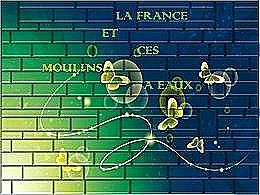 diaporama pps La France et ses moulins à eau