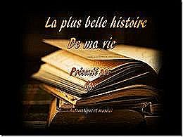 diaporama pps La plus belle histoire de ma vie