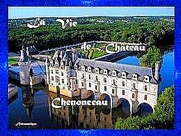 diaporama pps La vie de château – Chenonceau