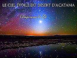 diaporama pps Le ciel étoilé du désert d'Acatama