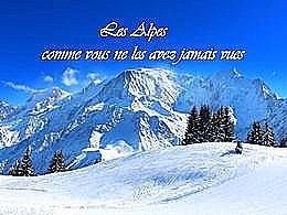 diaporama pps Les Alpes comme vous ne les avez jamais vues