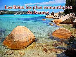 diaporama pps Les lieux les plus romantiques de France