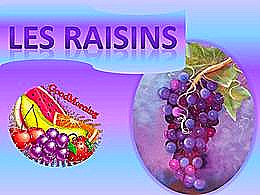 diaporama pps Les raisins