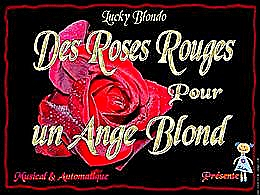 diaporama pps Lucky Blondo – Roses rouges