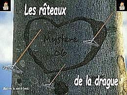 diaporama pps Les râteaux de la drague