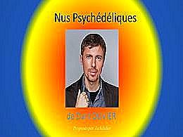 diaporama pps Nus psychédéliques – Dani Olivier