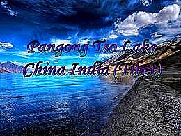 diaporama pps Pangong Tso lake – China India Tibet