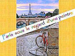 diaporama pps Paris sous le regard d'une peintre