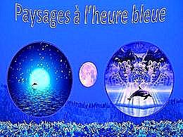diaporama pps Paysages à l'heure bleue