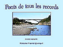 diaporama pps Ponts de tous les records