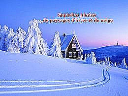 diaporama pps Superbes photos de paysages d'hiver et de neige