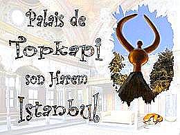 diaporama pps Palais Topkapi harem – Istanbul