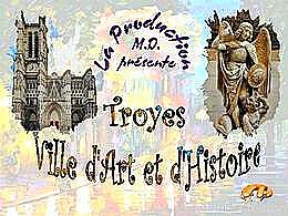 diaporama pps Troyes capitale d'art et d'histoire