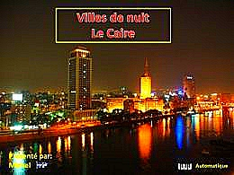 diaporama pps Villes de nuit Le Caire
