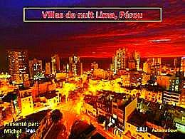 diaporama pps Villes de nuit – Lima Pérou