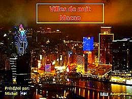 diaporama pps Villes de nuit Macao
