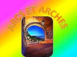 diaporama pps Arcs et Arches