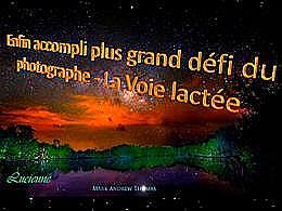 diaporama pps Plus grand défi du photographe la Voie Lactée