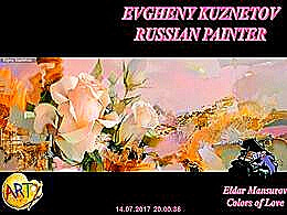 diaporama pps Evgheny Kuzentov russian painter