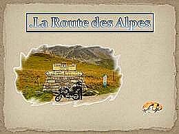 diaporama pps La route des Alpes