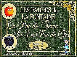 diaporama pps Le pot de terre et le pot de fer – La Fontaine