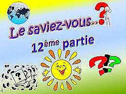 diaporama pps Le saviez-vous 12ème partie
