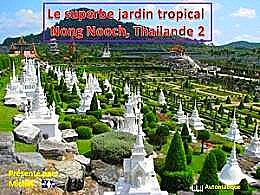 diaporama pps Jardin tropical Nong Nooch Thaïlande 2
