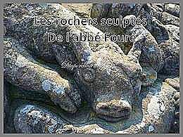 diaporama pps Les rochers sculptés de l'abbé Fouré