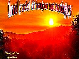 diaporama pps Quand le soleil dit bonjour aux montagnes