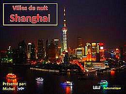 diaporama pps Ville de nuit – Shanghai