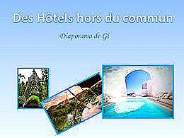 diaporama pps Des hôtels hors du commun