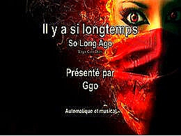 diaporama pps Il y a si longtemps – So long ago