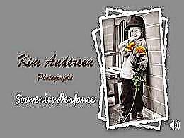 diaporama pps Kim Anderson souvenirs d'enfance