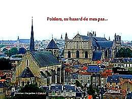 diaporama pps Poitiers au hasard de mes pas