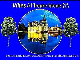 diaporama pps Villes à l'heure bleue 2