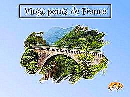 diaporama pps Vingt ponts français