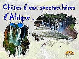 diaporama pps Chutes d'eau spectaculaires d'Afrique
