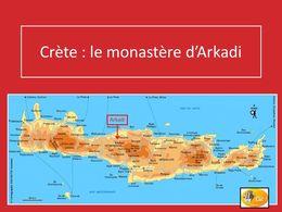 diaporama pps Crète – Monastère d'Arkadi